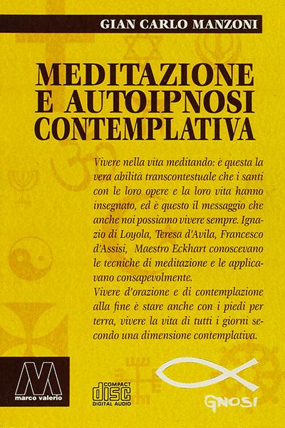 Meditazione E Autoipnosi Contemplativa Econsultant Book