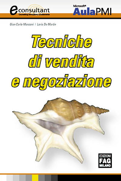 Tecniche Di Vendita E Negozazzione Econsultant Book